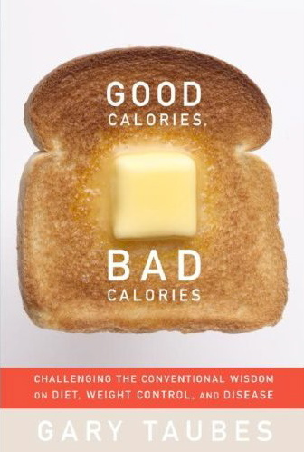 good calories bad calories cover